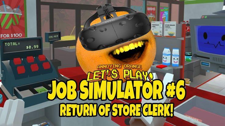 Annoying Orange - Job Simulator #6: Return of Store Clerk! (VR)