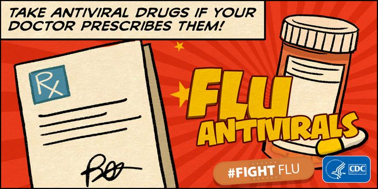 If you get the flu, antiviral drugs can be used to treat flu illness. Antiviral drugs can make illness milder & shorten the time you are sick. They also can prevent serious flu complications, like pneumonia. CDC recommends antiviral drugs be used early to treat people who are very sick with the flu (ex. people who are in the hospital) & people who are sick with the flu & are at high risk of serious flu complications, either because of age or because they have a high risk medical condition.