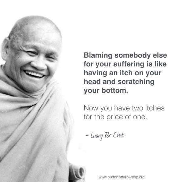 Take Responsibility- Ajahn Chah's quote, Theravada Buddhism