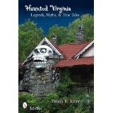 Haunted Virginia: Legends, Myths, and True Tales (Paperback)By Pamela K. Kinney