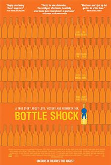 "Bottle Shock.  A 2008 American comedy-drama film based on the 1976 wine competition termed the ""Judgment of Paris"", when California wine defeated French wine in a blind taste test. It stars Alan Rickman, Chris Pine, and Bill Pullman."