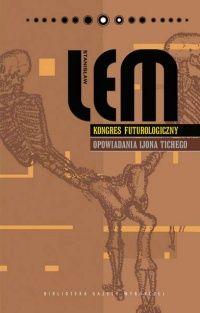 """S. Lem - """"Kongres futurologiczny. Opowiadania Ijona Tichego"""" - 8/10"""