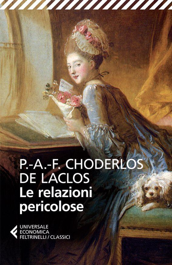 21 Le relazioni pericolose - P.A.F. Choderlos De Laclos