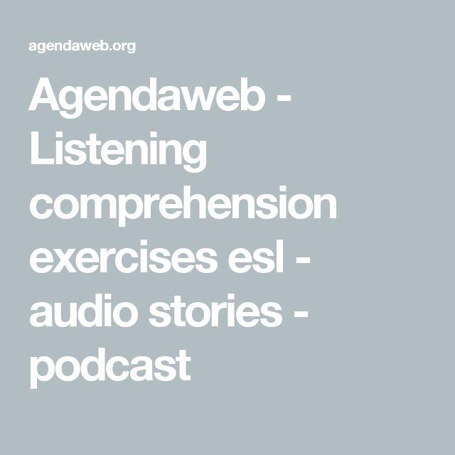 Agendaweb - Listening comprehension exercises esl - audio stories - podcast