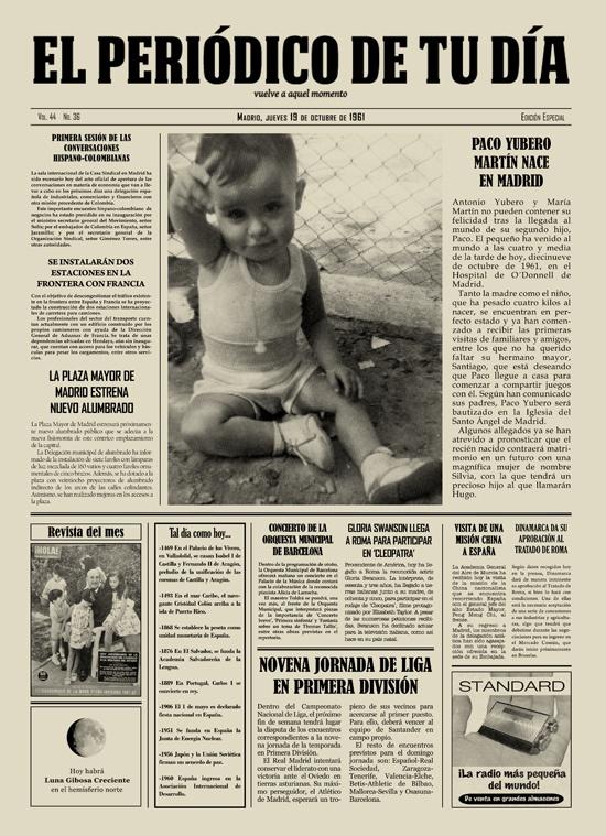 Paco Yubero Martín nace en Madrid. Mirad qué regalo tan original de El Periódico de Tu Día.- Original Gift.