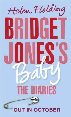 Bollinger Everyman Wodehouse Prize. Helen Fielding - Bridget Jones's baby: the diaries.