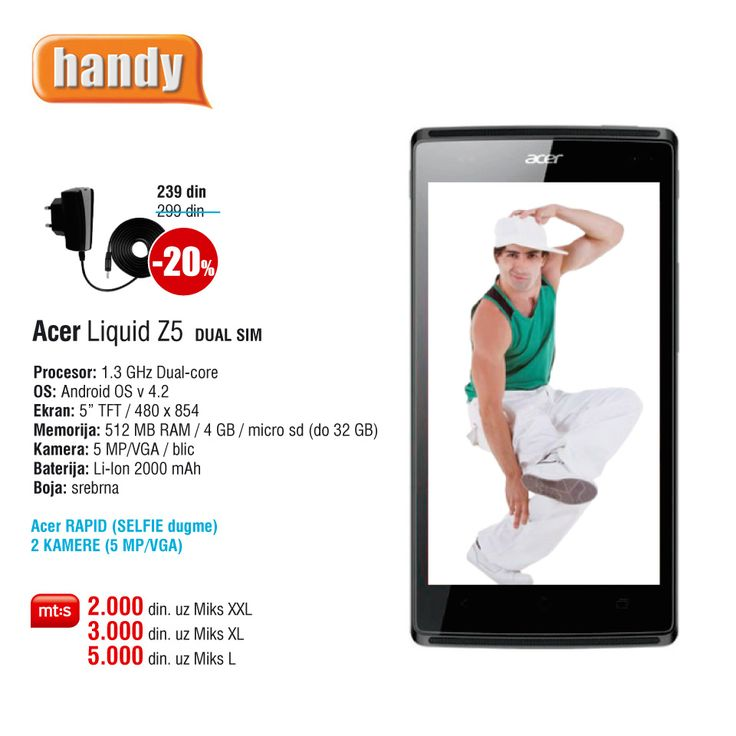 Acer Z5, već od 2.000 din. uz Mt:s ugovor. http://www.handy.rs/sr/p/acer/z5