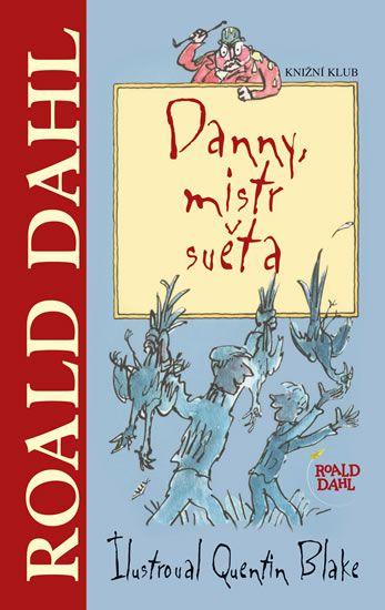 Kniha Danny, mistr světa | bux.cz