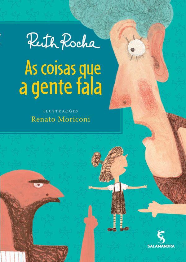 As Coisas Que A Gente Fala Livros De Historia Infantil Livros