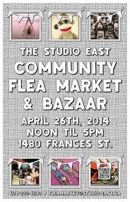 Studio East Community Flea Market and Bazaar begins Sat, 26 Apr 2014 in #Vancouver at Studio East Visual Arts / Crafts, Markets