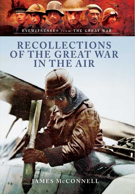 Eyewitnesses from The Great War, Recollections of the Great War in the Air is now available as an ebook for the first time
