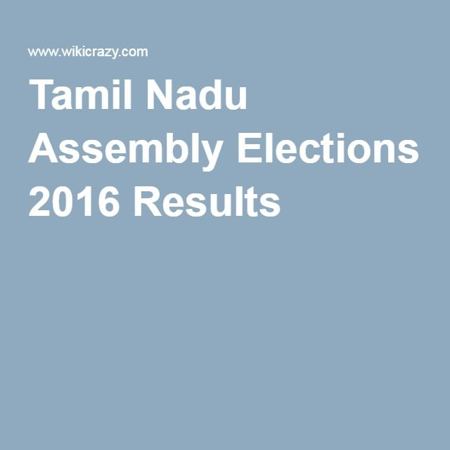 Tamil Nadu Assembly Elections 2016 Results