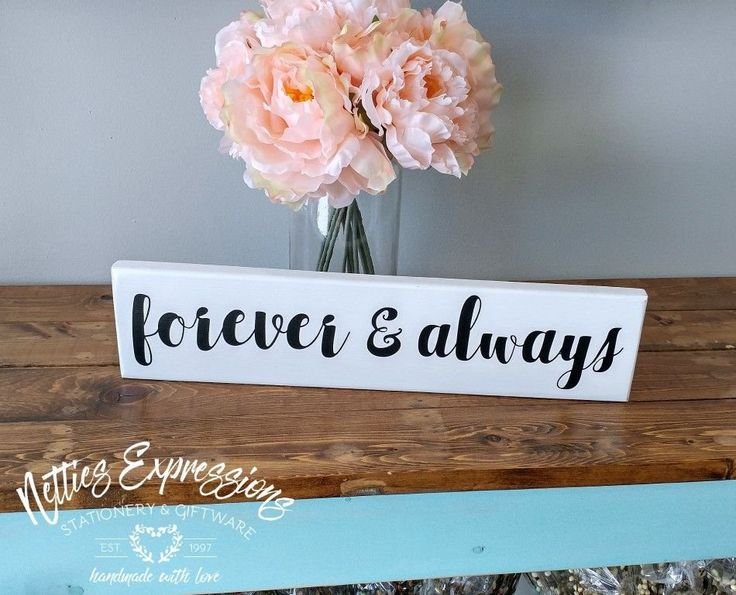 Forever and Always 3.5x16 Wood Sign - Netties Expressions