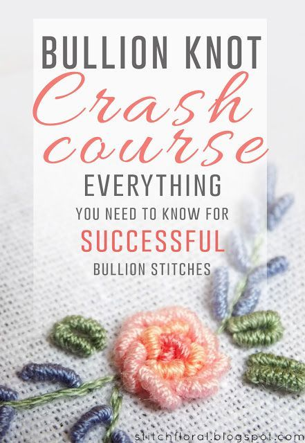 Bullion knot crash course #bullion_stitch, #bullion_knot_tutorial