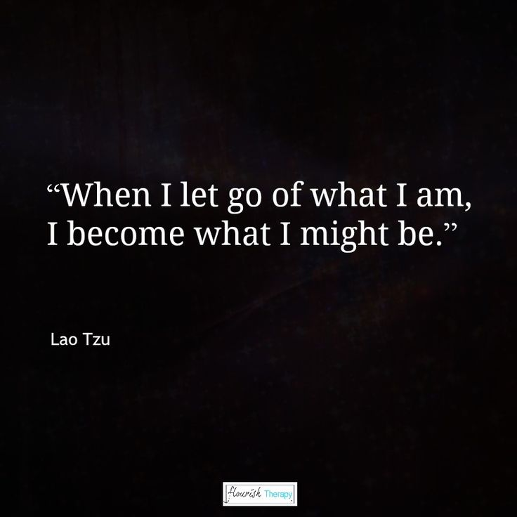 """""""When I let go of what I am, I become what I might be.""""  Lao Tzu #quote #quotation #divorce #divorcing #separation #mentalhealth #anxiety"""