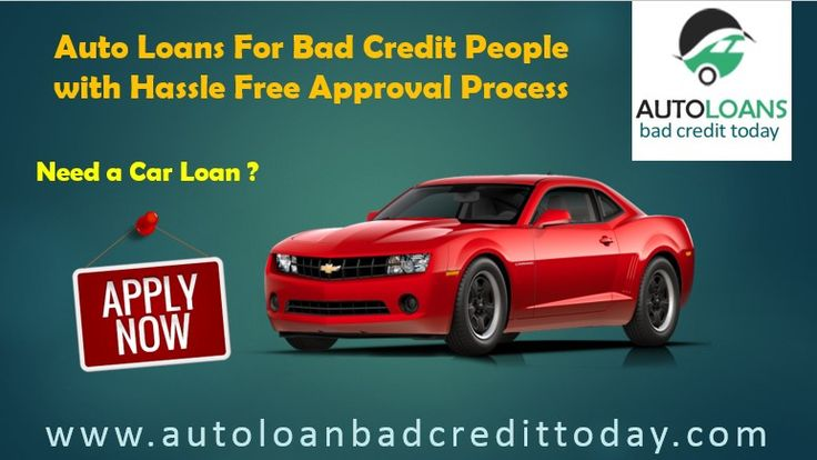 Get Guaranteed Approval Of Auto Loan For Bad Credit People Apply Today For Used Car Loans For Bad Credit And Drive Y Loans For Bad Credit Car Loans Bad Credit