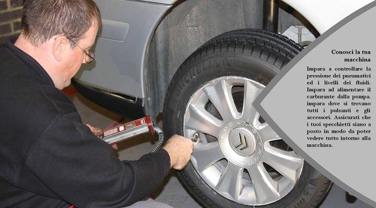 Impara a conoscere la tua auto Prendi l'abitudine di controllare la pressione dei pneumatici, l'olio motore ed il liquido lavavetri e impara come sistemarle se basse. Assicurati che tutte le luci  funzionino prima di partite, e tieni le finestre, specchi e lenti dei fari ben  puliti. #pneumaticiallweather