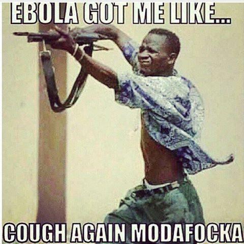 986320252373aeac3b587d7247e93668 funny sayings funny memes 8 best ebola memes images on pinterest funny shit, funny memes,Funny Ebola Memes