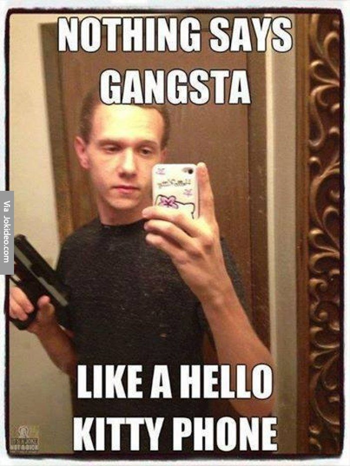 Nothing says gangsta - meme - http://www.jokideo.com/