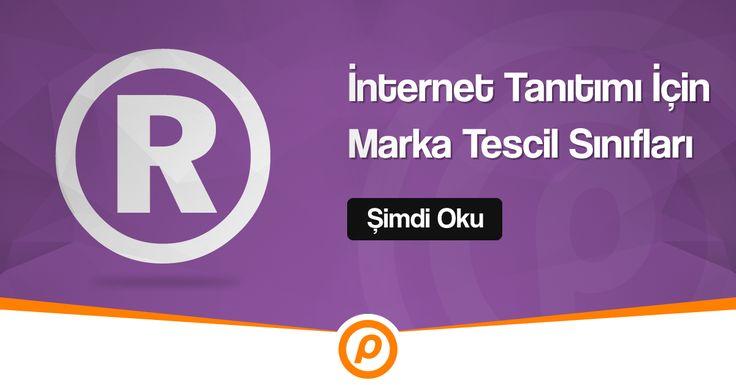 İnternet Tanıtımı İçin Marka Tescil Sınıfları