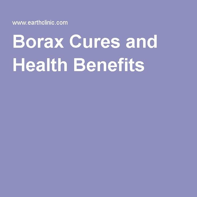 Borax Cures and Health Benefits
