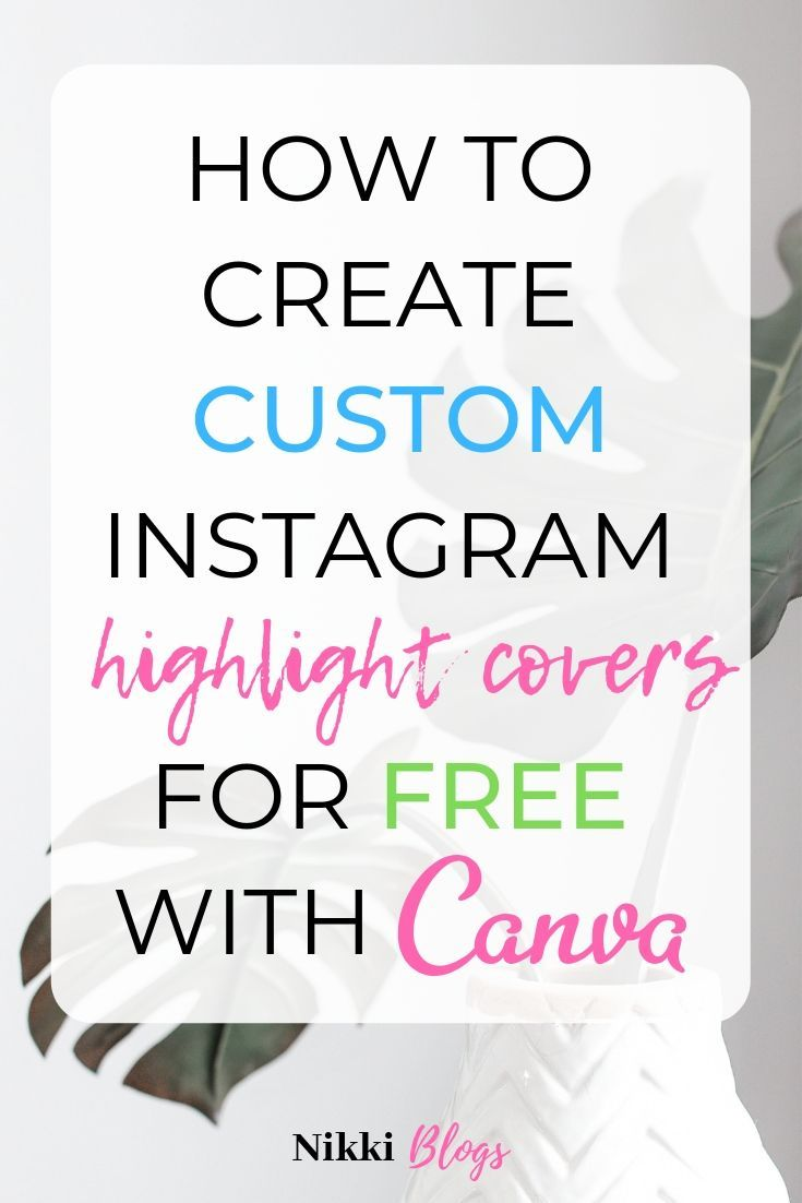 How To Create Free Custom Instagram Highlight Covers with