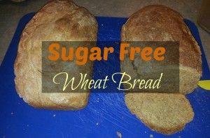 Sugar Free Wheat Bread Recipe