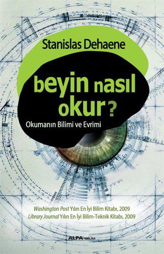 http://www.kitapgalerisi.com/Beyin-Nasil-Okur-br-Okumanin-Bilimi-ve-Evreni_176863.html#0