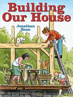 """Sprout's Bookshelf: Building Our House by Jonathan Bean -  The phrase """"modern classic"""" definitely applies to this simple, compelling book by Jonathan Bean, a love story to his family and the home they built together."""