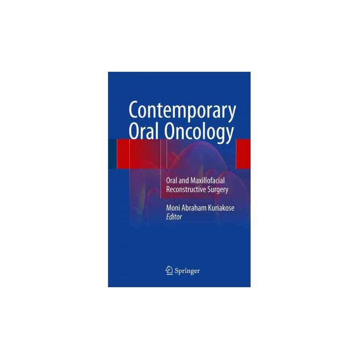Contemporary Oral Oncology : Oral and Maxillofacial Reconstructive Surgery (Hardcover)