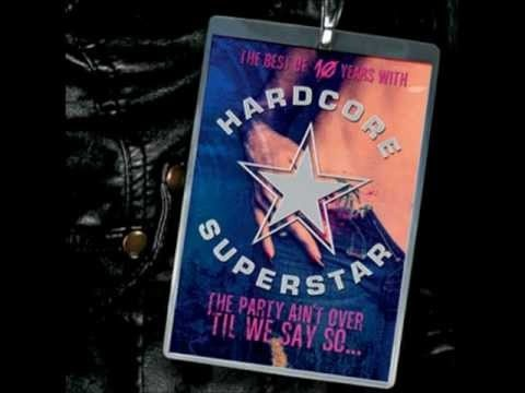 Hardcore Superstar We Don't Need A Cure original