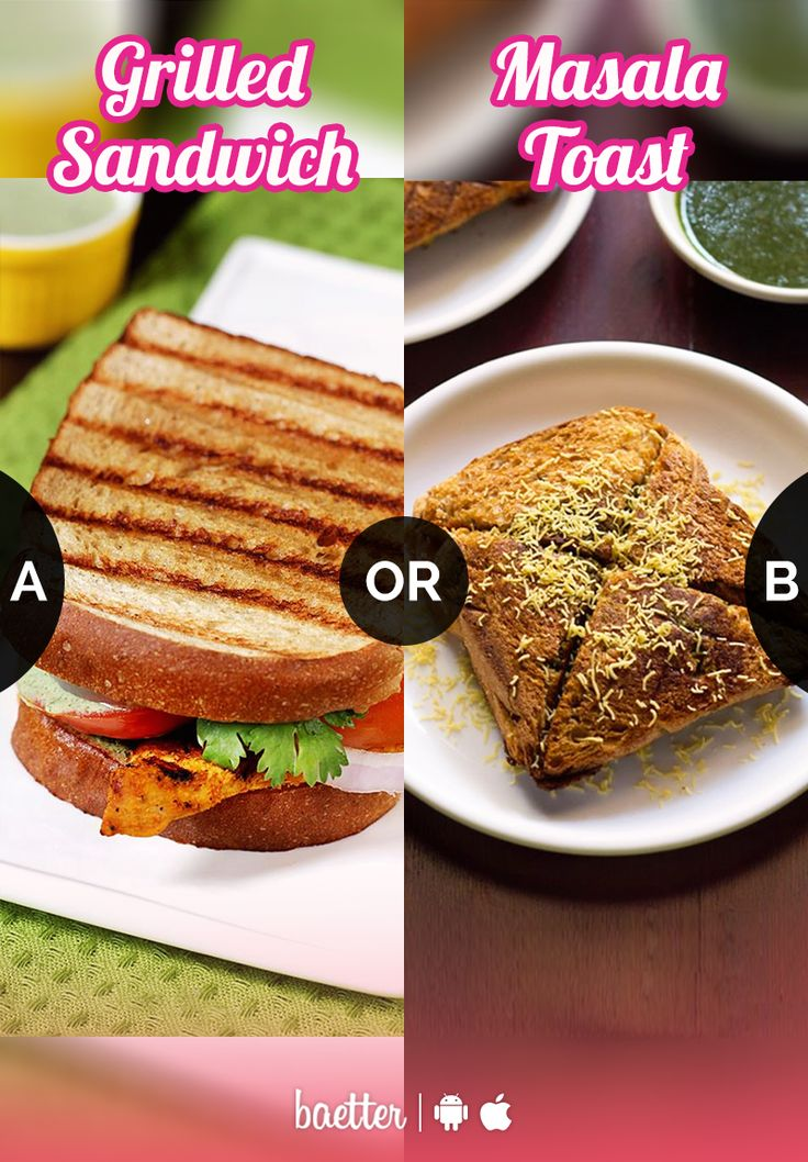 What would you have with chai #GrilledSandwich or #MasalaToast?  Vote on Baetter App