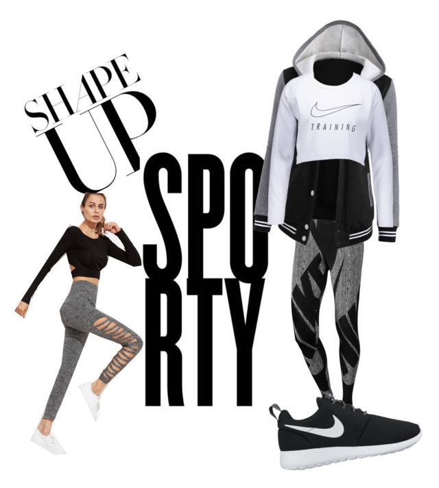 """""""Shape up or go home"""" by tarynbassadien on Polyvore featuring NIKE"""