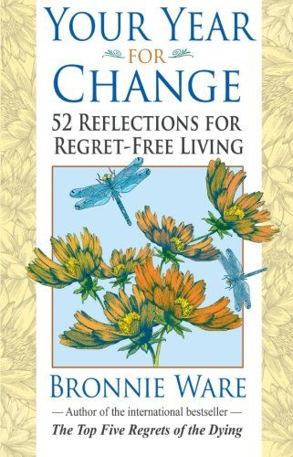 Best 9 25 most famous self help books of all times images on your year for change 52 reflections for regret free living by bronnie ware http fandeluxe Choice Image