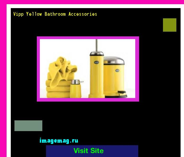 Vipp Yellow Bathroom Accessories 213828 - The Best Image Search