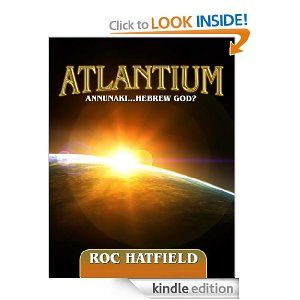 ATLANTIUM the 51 Episode Series from Author ROC HATFIELD is Available for Kindle Nook and iPad.