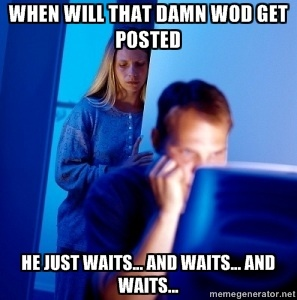 wait for the WOD !!!!