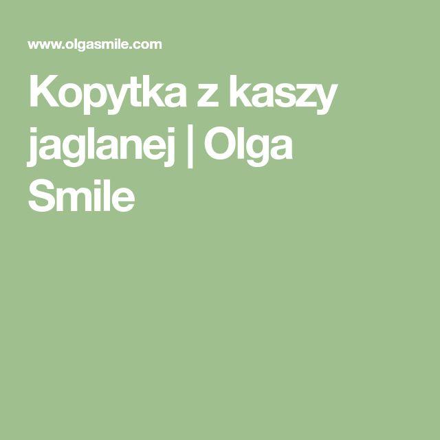Kopytka z kaszy jaglanej | Olga Smile