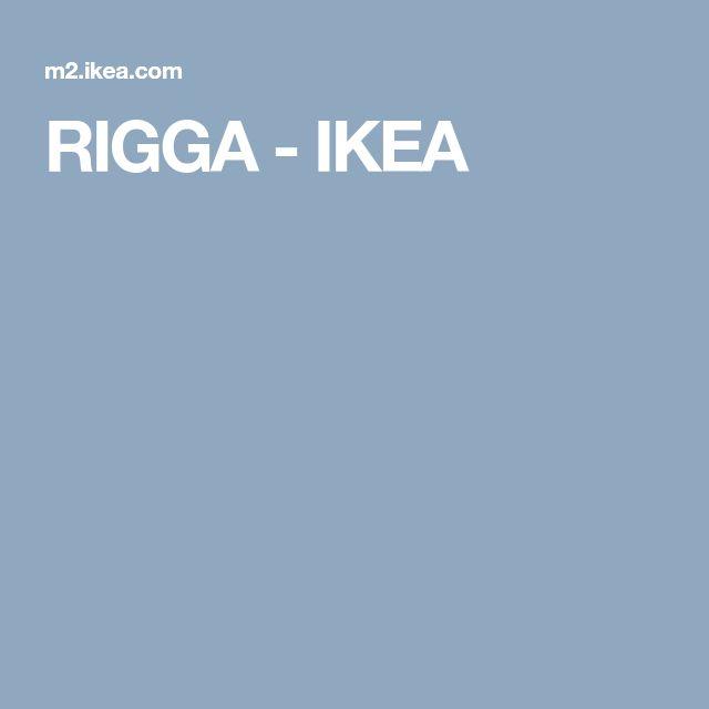 RIGGA - IKEA