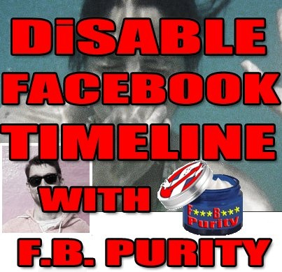Disable Facebook Timeline with F.B. Purity