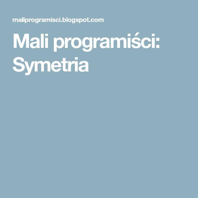 Mali programiści: Symetria