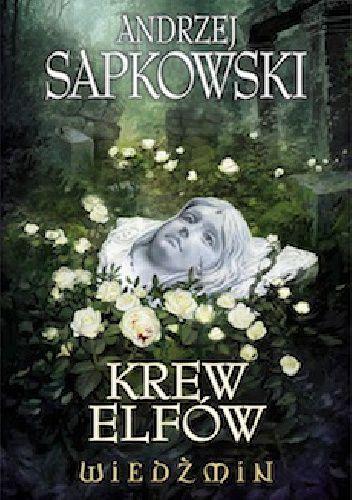 Krew Elfów - Andrzej Sapkowski