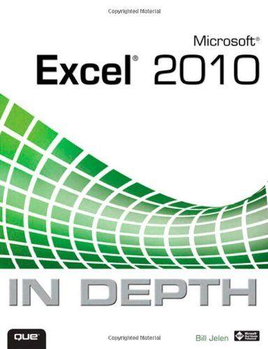 Bestseller Books Online Microsoft Excel 2010 In Depth Bill Jelen $23.99  - http://www.ebooknetworking.net/books_detail-0789743086.html