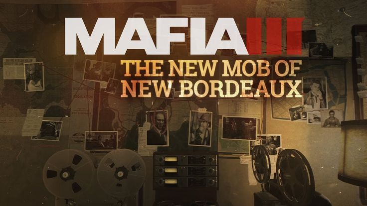 Mafia 3 Gameplay Trailer Series  The New Mob