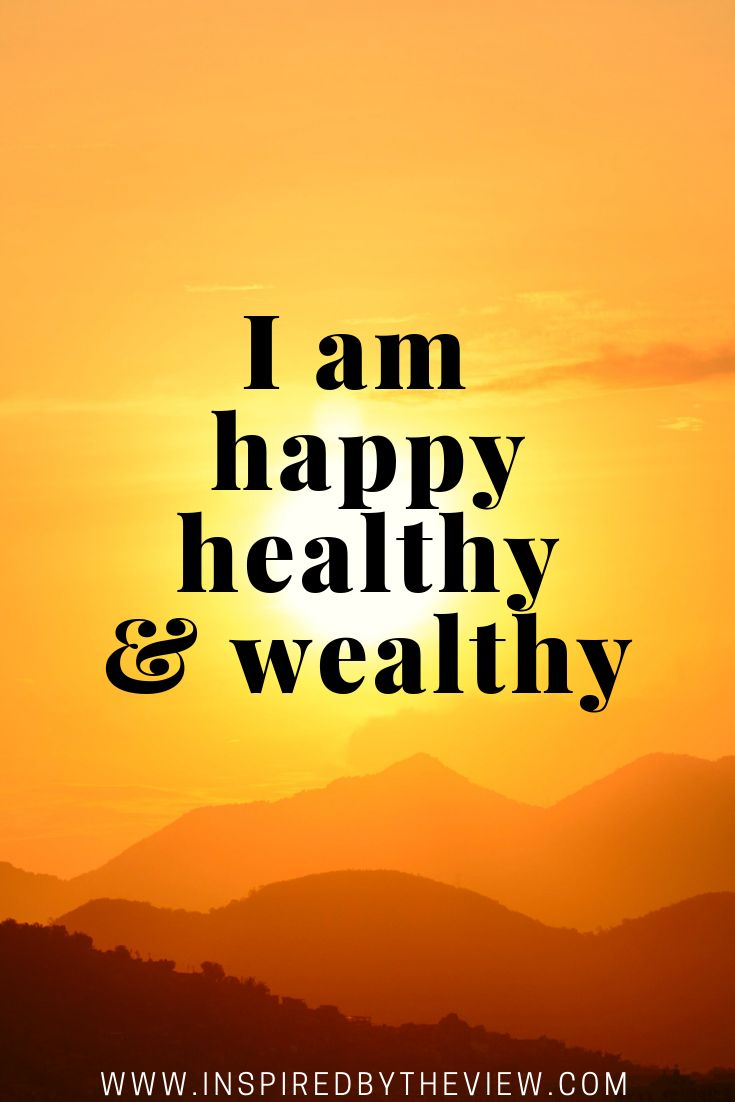 I am happy healthy and wealthy #affirmations #universe #positive #abundance #prosperity