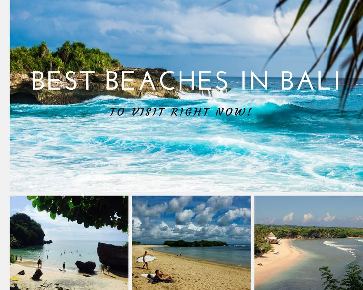 Find the best beaches in Bali to visit right now and don't miss out!