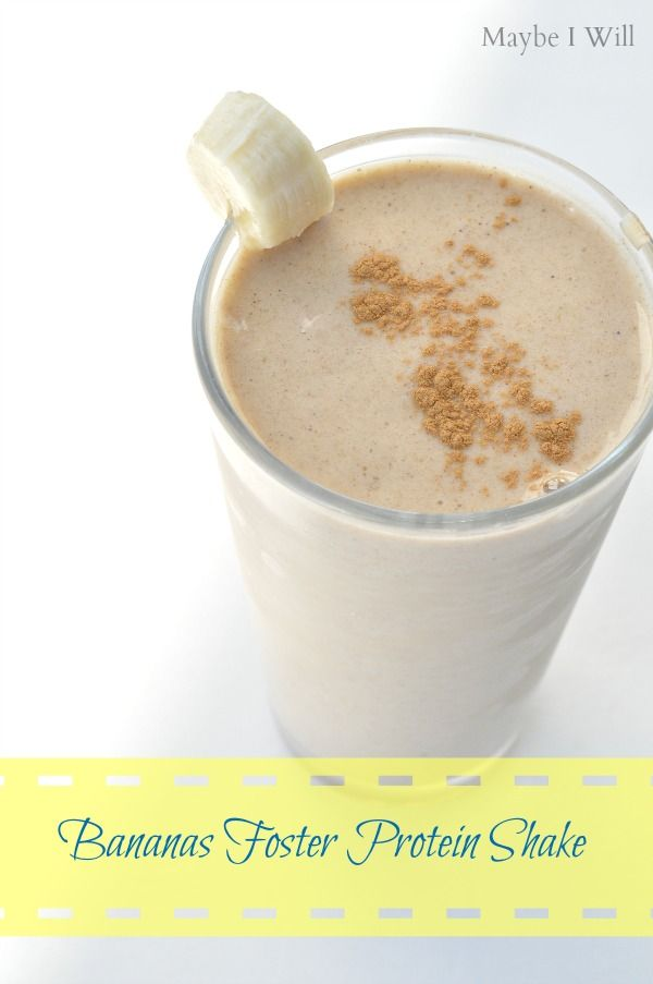 Bananas Foster Protein Shake... Need I say more?!? So TASTY!!! You ...