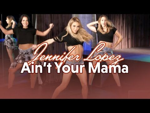 Jennifer Lopez - Aint Your Mama (Dance Tutorial) - YouTube