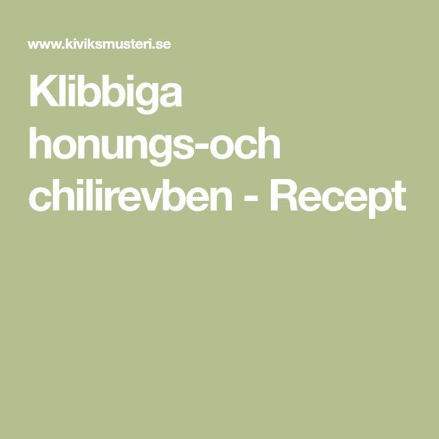 Klibbiga honungs-och chilirevben - Recept