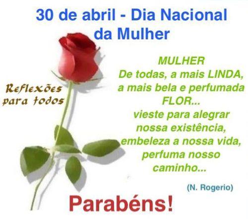 30 de abril, Dia Nacional da Mulher.